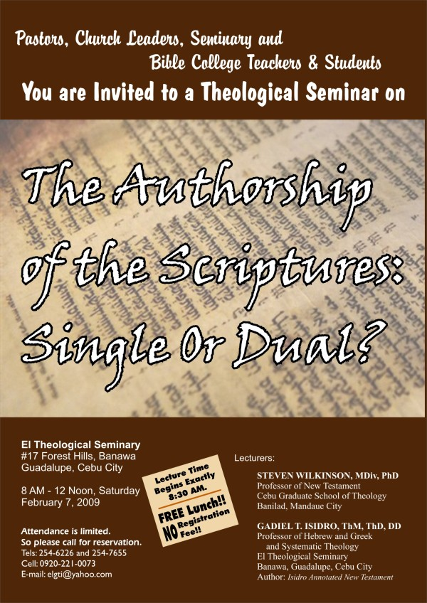 "Single or Dual,"" at 8 AM, Saturday, February 7, 2008, at El Theological Seminary, # 17 Forest Hills, Banawa, Guadalupe, Cebu City, Philippines.  Don't miss it!"