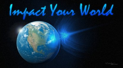 impact_your_world_by_preach_it-d4iear2-png